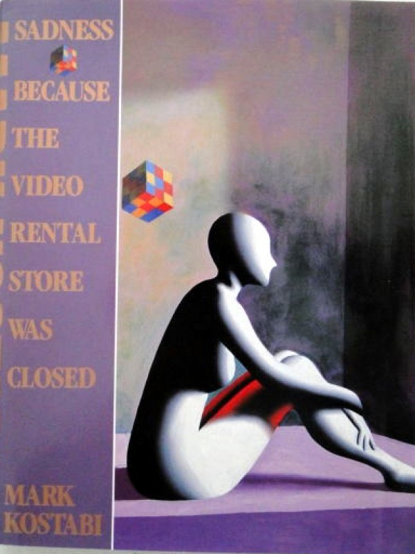 """Sadness Because the Video Rental Center Was Closed"" book by Mark Kostabi"